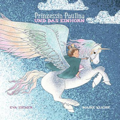 Prinzessin Paulina und das Einhorn