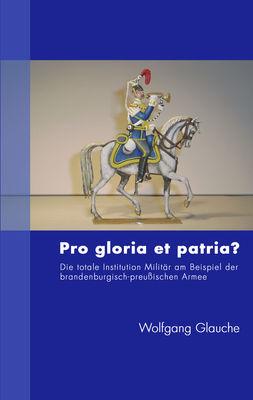 Pro gloria et patria ?