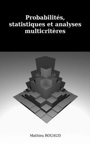 Probabilités, statistiques et approches multicritéres