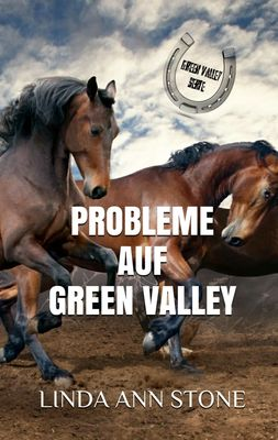 Probleme auf Green Valley