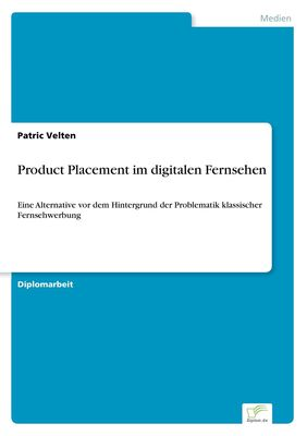 Product Placement im digitalen Fernsehen