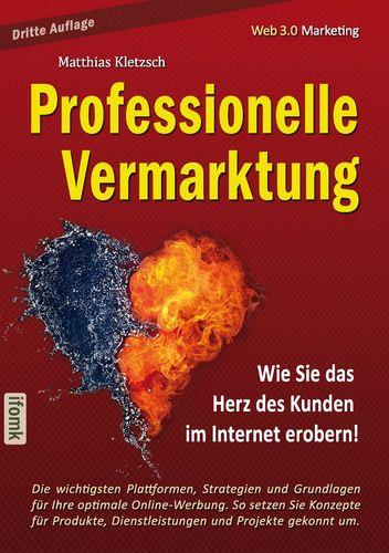 Professionelle Vermarktung und Kampagnengestaltung im Internet