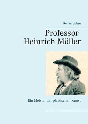 Professor Heinrich Möller