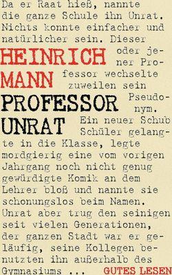 Professor Unrat oder Das Ende eines Tyrannen oder Der blaue Engel