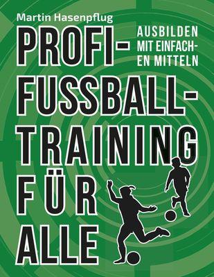 Profi-Fußballtraining für alle