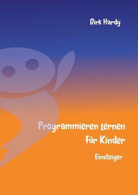 Programmieren lernen für Kinder - Einsteiger