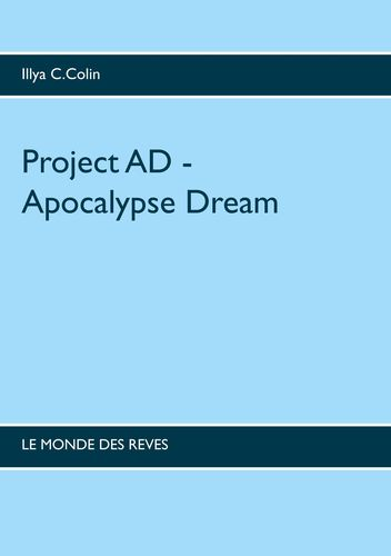 Project AD - Apocalypse  Dream