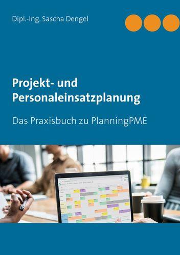 Projekt- und Personaleinsatzplanung