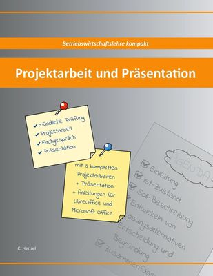 Projektarbeit und Präsentation