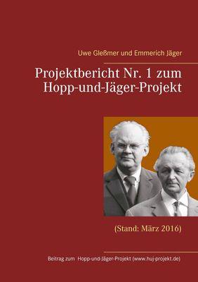 Projektbericht Nr. 1 zum Hopp-und-Jäger-Projekt