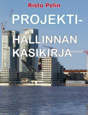 Projektihallinnan käsikirja