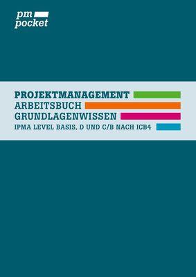 Projektmanagement Grundlagenwissen