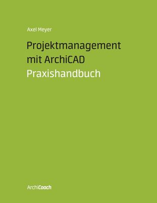 Projektmanagement mit ArchiCAD