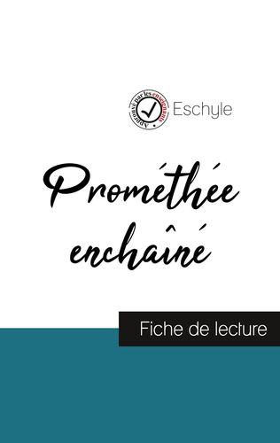 Prométhée enchaîné de Eschyle (fiche de lecture et analyse complète de l'oeuvre)