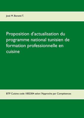 Proposition d'actualisation du programme national tunisien de formation professionnelle en cuisine