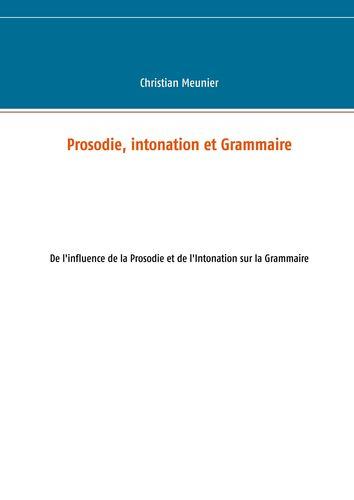 Prosodie, intonation et Grammaire