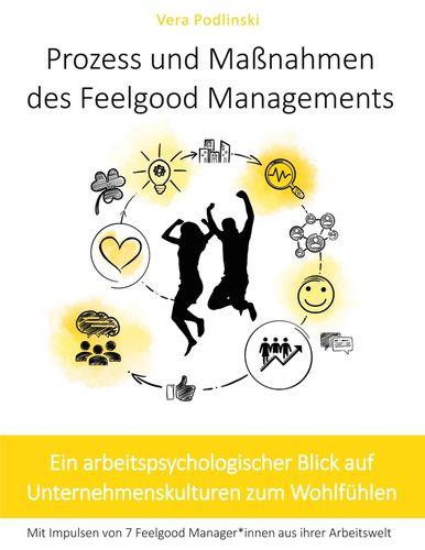 Prozess und Maßnahmen des Feelgood Managements