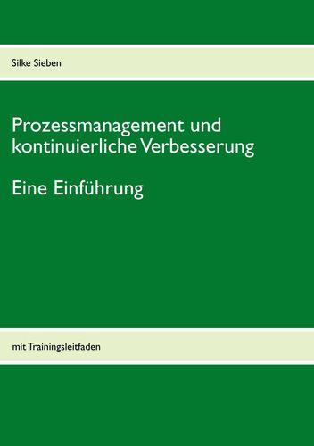 Prozessmanagement und kontinuierliche Verbesserung