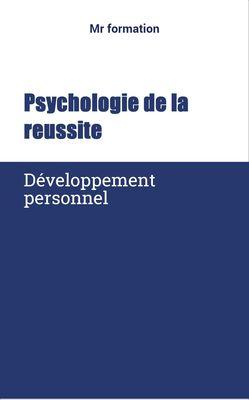 Pshychologie de la reussite