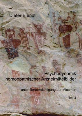 Psychodynamik homöopathischer Arzneimittelbilder unter Berücksichtigung der Miasmen