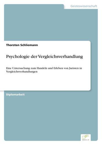 Psychologie der Vergleichsverhandlung