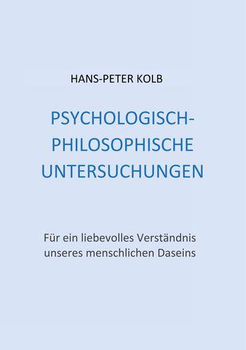 Psychologisch-philosophische Untersuchungen