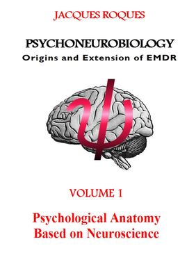 Psychoneurobiology Origins and extension of EMDR