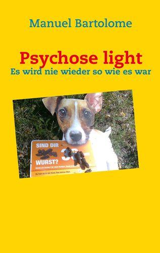 Psychose light