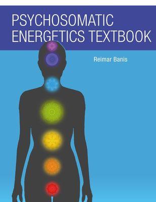 Psychosomatic Energetics Textbook
