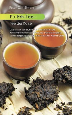 Pu-Erh-Tee - Tee der Kaiser