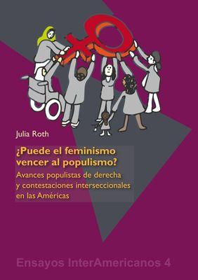¿Puede el feminismo vencer al populismo?