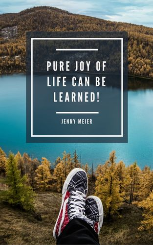Pure joy of life can be learned!