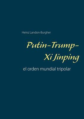Putin-Trump-Xi Jinping