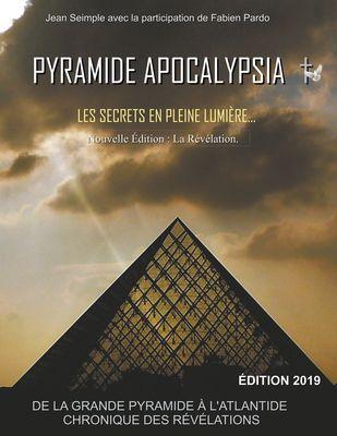 Pyramide Apocalypsia, nouvelle édition