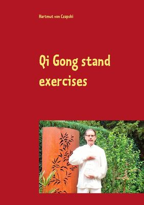 Qi Gong stand exercises