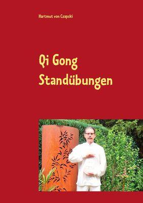 Qi Gong Standübungen