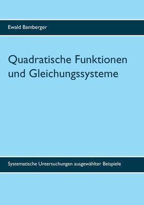 Quadratische Funktionen und Gleichungssysteme