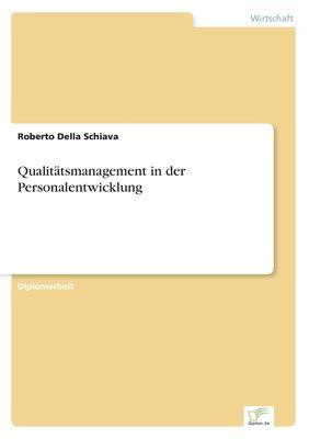 Qualitätsmanagement in der Personalentwicklung