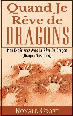 Quand Je Rêve de Dragons