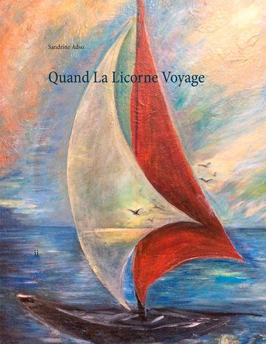 Quand La Licorne Voyage