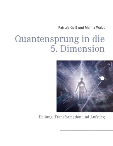Quantensprung in die 5. Dimension