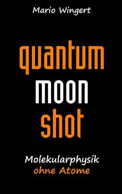 Quantum Moon Shot