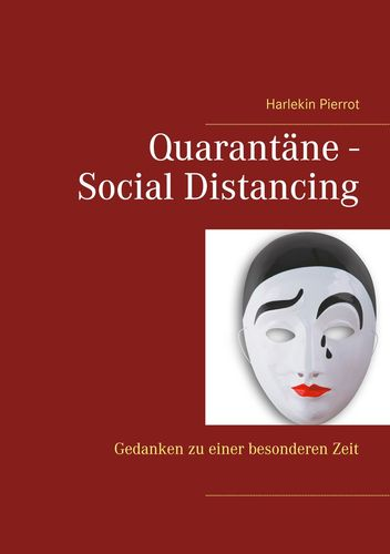 Quarantäne - Social Distancing