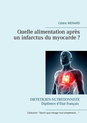 Quelle alimentation après un infarctus du myocarde ?