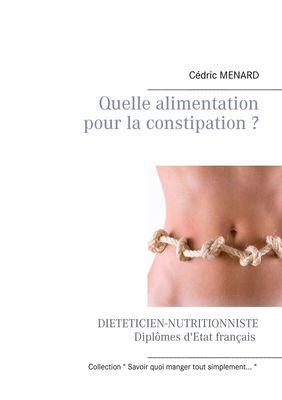 Quelle alimentation pour la constipation ?