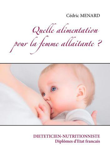 Quelle alimentation pour la femme allaitante ?