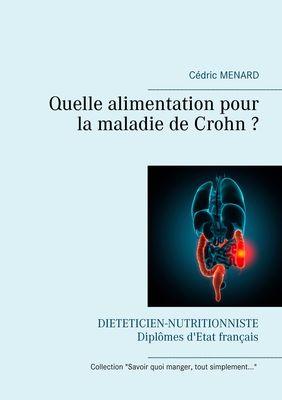Quelle alimentation pour la maladie de Crohn ?