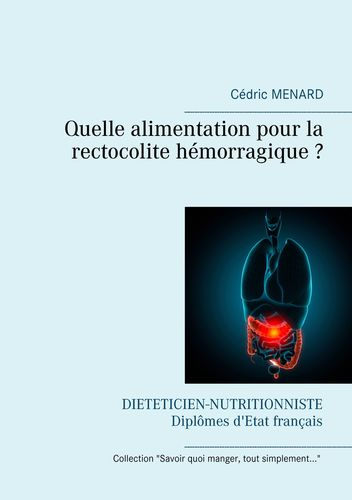 Quelle alimentation pour la rectocolite hémorragique ?