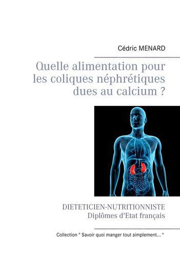 Quelle alimentation pour les coliques néphrétiques dues au calcium ?