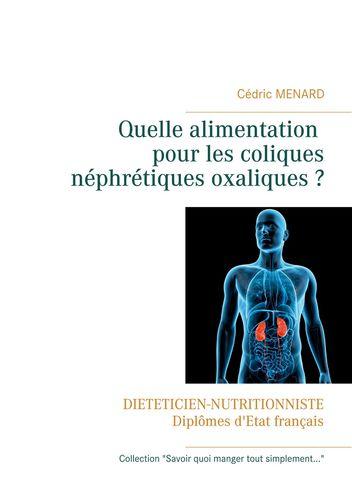 Quelle alimentation pour les coliques néphrétiques oxaliques ?
